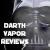 Darth Vapor Reviews