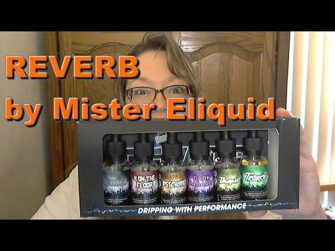 Dropsicle Reverb Line by Mister E Liquid